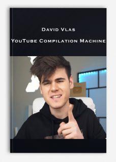 David Vlas – YouTube Compilation Machine