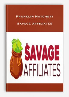 Franklin Hatchett – Savage Affiliates