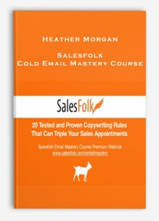 Heather Morgan – Salesfolk – Cold Email Mastery Course