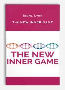 Irene Lyon – The NEW INNER GAME
