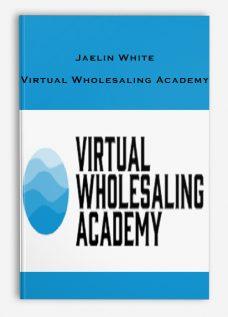 Jaelin White – Virtual Wholesaling Academy
