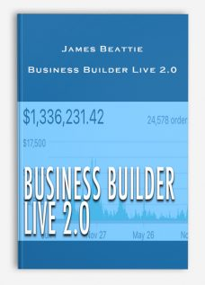 James Beattie – Business Builder Live 2.0