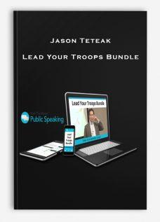 Jason Teteak – Lead Your Troops Bundle