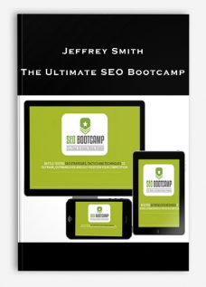 Jeffrey Smith – The Ultimate SEO Bootcamp