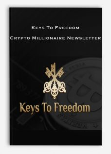 Keys To Freedom – Crypto Millionaire Newsletter