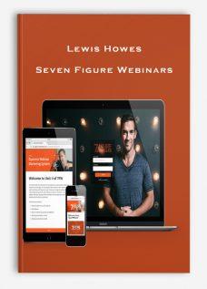 Lewis Howes – Seven Figure Webinars