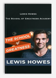 Lewis Howes – The School of Greatness Academy