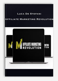 Luca De Stefani – Affiliate Marketing Revolution