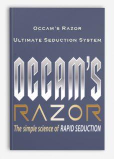 Occam's Razor – Ultimate Seduction System