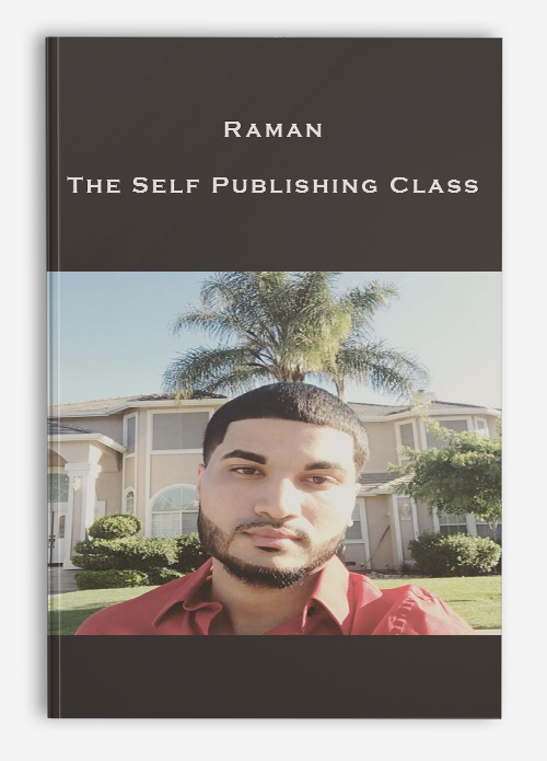 Raman – The Self Publishing Class