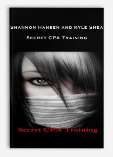 Shannon Hansen and Kyle Shea – Secret CPA Training