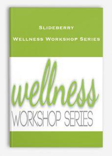 Slideberry – Wellness Workshop Series