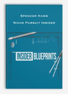 Spencer Haws – Niche Pursuit Insider