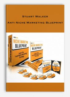 Stuart Walker – Anti Niche Marketing Blueprint