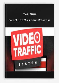 Tal Gur – YouTube Traffic System