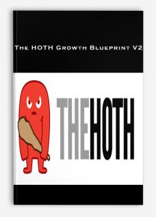 The HOTH Growth Blueprint V2