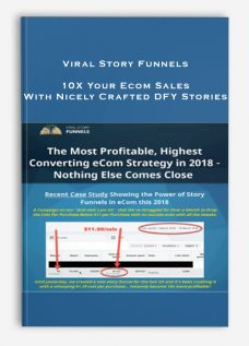 Viral Story Funnels – 10X Your Ecom Sales With Nicely Crafted DFY Stories