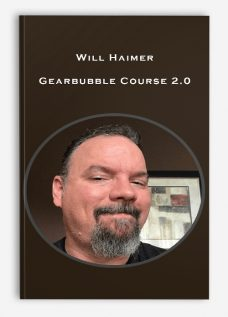 Will Haimer – Gearbubble Course 2.0