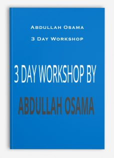 Abdullah Osama – 3 Day Workshop