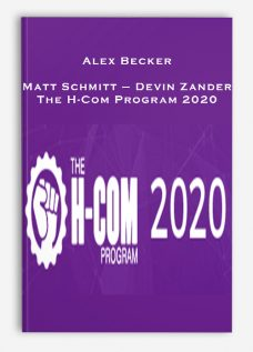Alex Becker – Matt Schmitt – Devin Zander – The H-Com Program 2020