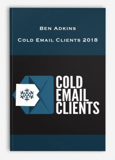 Ben Adkins – Cold Email Clients 2018