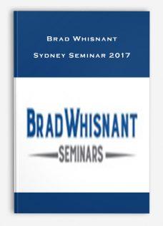 Brad Whisnant – Sydney Seminar 2017