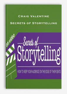 Craig Valentine – Secrets of Storytelling