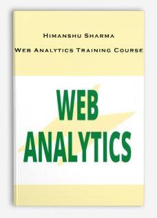 Himanshu Sharma – Web Analytics Training Course