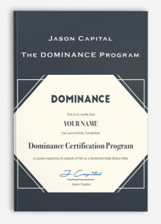 Jason Capital – The DOMINANCE Program