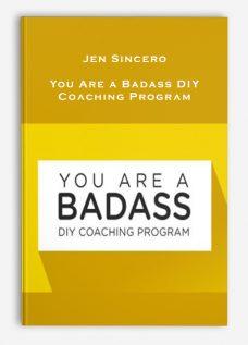 Jen Sincero – You Are a Badass DIY Coaching Program