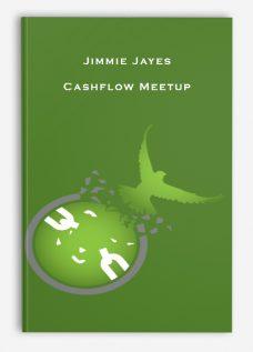 Jimmie Jayes – Cashflow Meetup