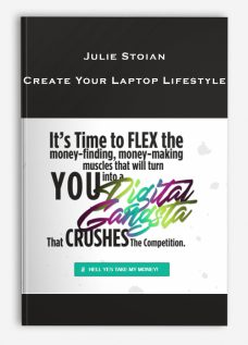 Julie Stoian – Create Your Laptop Lifestyle