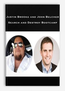 Justin Brooke and John Belcher – Search and Destroy Bootcamp