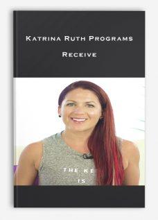 Katrina Ruth Programs – Receive