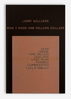 Larry Williams – How I Made One Million Dollars