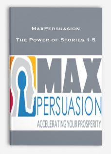 MaxPersuasion – The Power of Stories 1-5