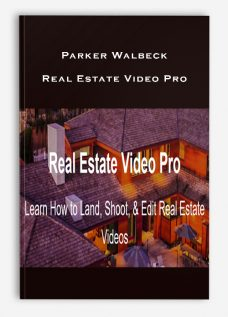 Parker Walbeck – Real Estate Video Pro
