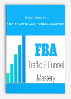 Ryan Rigney – FBA Traffic and Funnel Mastery