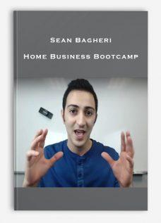 Sean Bagheri – Home Business Bootcamp