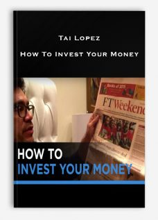 Tai Lopez – How To Invest Your Money