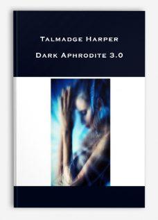 Talmadge Harper – Dark Aphrodite 3.0