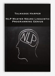 Talmadge Harper – NLP Master Neuro Linguistic Programming Genius