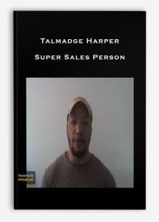 Talmadge Harper – Super Sales Person