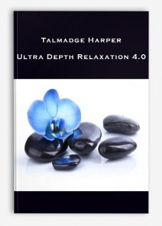 Talmadge Harper – Ultra Depth Relaxation 4.0