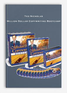 Ted Nicholas – Million Dollar Copywriting Bootcamp