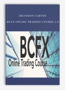 Brandon Carter – BCFX Online Trading Course 2.0