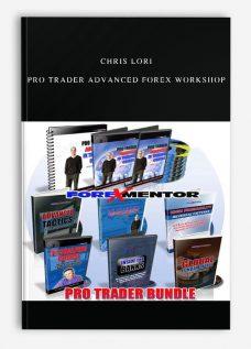 Chris Lori – Pro Trader Advanced Forex WorkShop