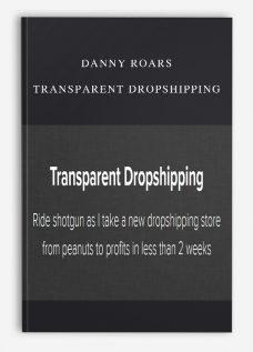 Danny Roars – Transparent Dropshipping