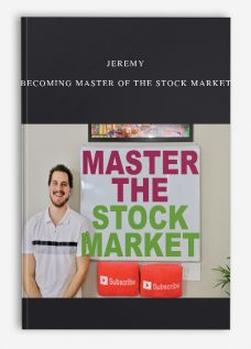 Jeremy – Becoming Master of the Stock Market