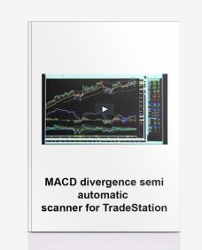 MACD DIVERGENCE SEMI-AUTOMATIC SCANNER FOR TRADESTATION